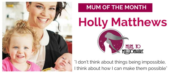 Holly Matthews business mum