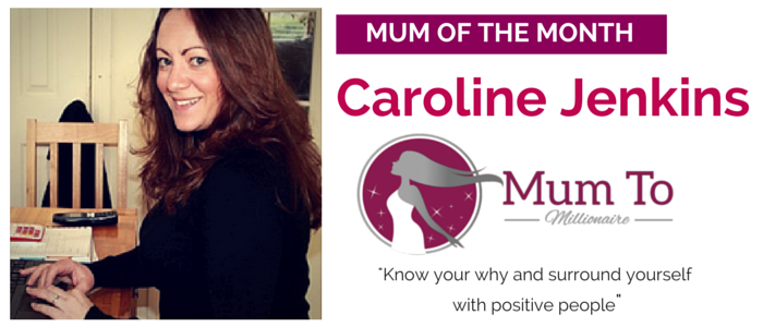 Mum of the month Caroline Jenkins