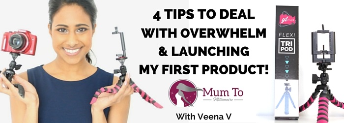 #35: Launching my first product & 4 tips to deal with overwhelm!