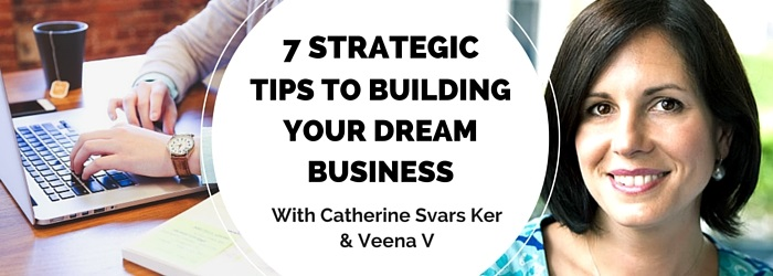 strategic business tips with mumpreneur catherine svars ker